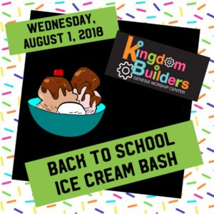 Kingdom Builders Childrens Class Back to School Ice Cream Bash! @ Genesis Worship Center